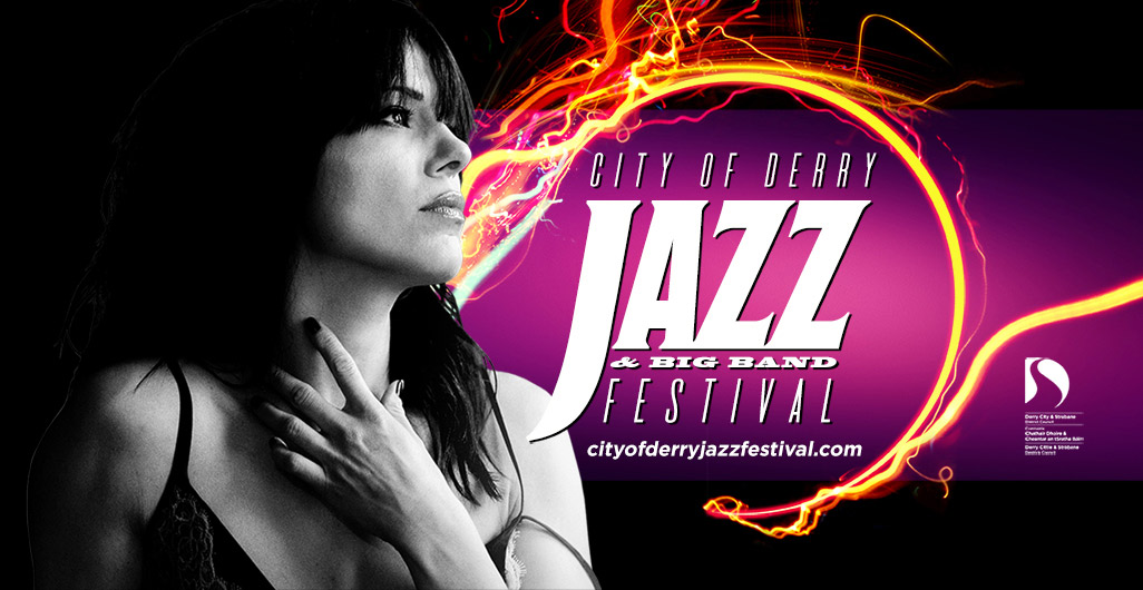 City of Derry Jazz & Big Band Festival 2017